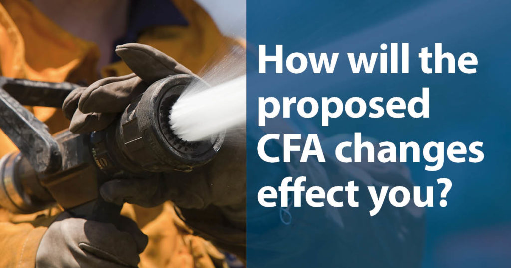How will the proposed CFA changes effect you?
